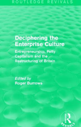 Deciphering the Enterprise Culture (Routledge Revivals)