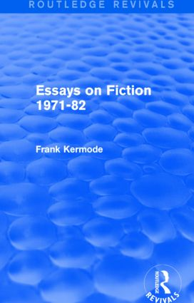 Essays on Fiction 1971-82 (Routledge Revivals) book cover