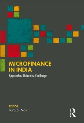 Microfinance in India: Approaches, Outcomes, Challenges book cover