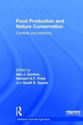 Food Production and Nature Conservation: Conflicts and Solutions book cover
