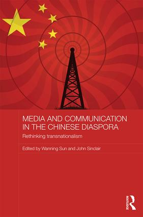 Media and Communication in the Chinese Diaspora: Rethinking Transnationalism book cover