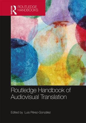The Routledge Handbook of Audiovisual Translation (Hardback) book cover