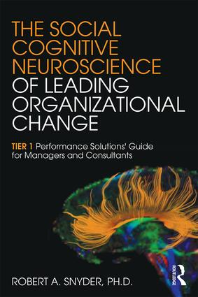 The Social Cognitive Neuroscience of Leading Organizational Change