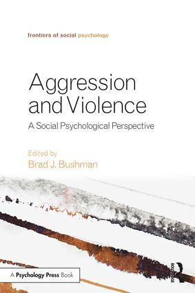 Aggression and Violence: A Social Psychological Perspective (Paperback) book cover
