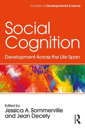 Social Cognition: Development Across the Life Span book cover