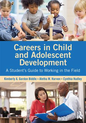 Careers in Child and Adolescent Development: A Student's Guide to Working in the Field book cover