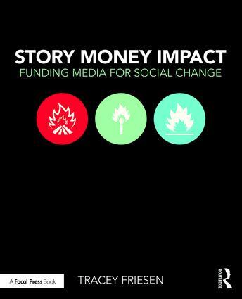 Story Money Impact: Funding Media for Social Change (Paperback) book cover