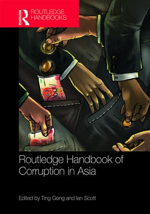 Routledge Handbook of Corruption in Asia (Hardback) book cover
