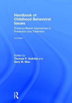 Handbook of Childhood Behavioral Issues: Evidence-Based Approaches to Prevention and Treatment book cover