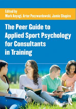 The Peer Guide to Applied Sport Psychology for Consultants in Training (Paperback) book cover