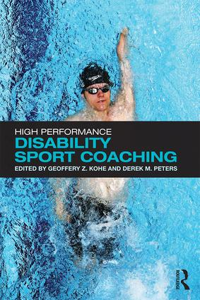 High Performance Disability Sport Coaching: 1st Edition (Paperback) book cover