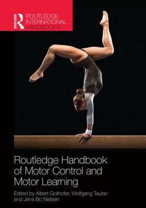 Routledge Handbook of Motor Control and Motor Learning book cover