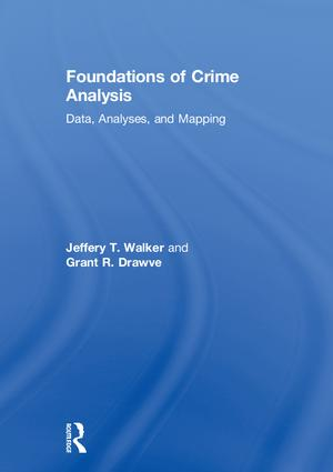 Foundations of Crime Analysis: Data, Analyses, and Mapping, 1st Edition (Hardback) book cover
