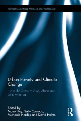 Urban Poverty and Climate Change: Life in the slums of Asia, Africa and Latin America book cover
