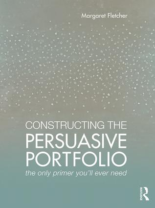 Constructing the Persuasive Portfolio