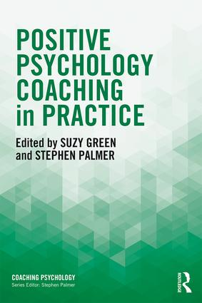 Positive Psychology Coaching in Practice book cover