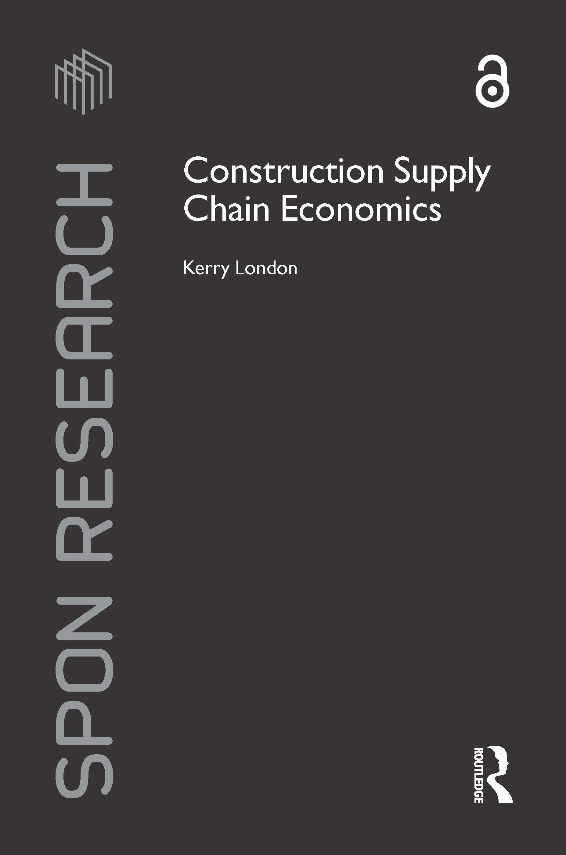 Construction Supply Chain Economics: 1st Edition (Paperback) book cover