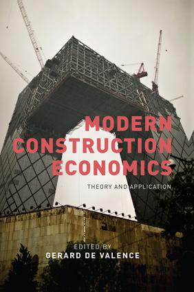Modern Construction Economics: Theory and Application, 1st Edition (Paperback) book cover