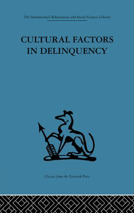 Cultural Factors in Delinquency: 1st Edition (Paperback) book cover