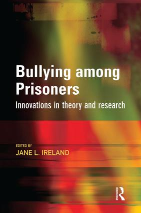 Bullying among Prisoners: 1st Edition (Paperback) book cover