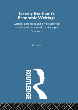 Jeremy Bentham's Economic Writings: Volume Two, 1st Edition (Paperback) book cover