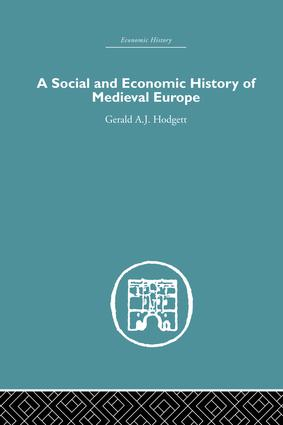 A Social and Economic History of Medieval Europe: 1st Edition (Paperback) book cover