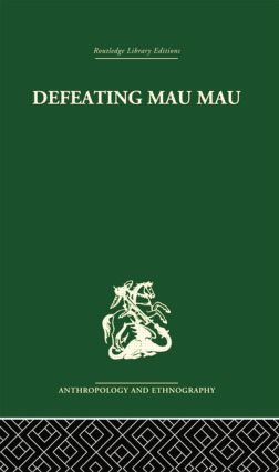 Defeating Mau Mau: 1st Edition (Paperback) book cover