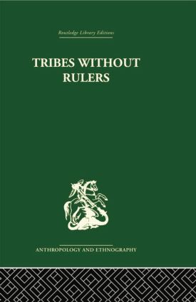 Tribes Without Rulers: Studies in African Segmentary Systems, 1st Edition (Paperback) book cover