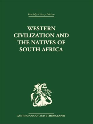 Western Civilization in Southern Africa: Studies in Culture Contact, 1st Edition (Paperback) book cover