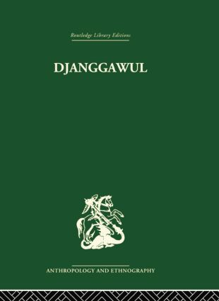 Djanggawul: An Aboriginal Religious Cult of North-Eastern Arnhem Land, 1st Edition (e-Book) book cover