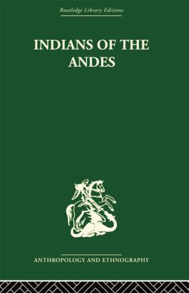 Indians of the Andes: Aymaras and Quechuas, 1st Edition (Paperback) book cover