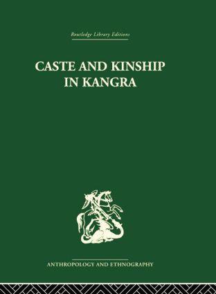 Caste and Kinship in Kangra: 1st Edition (e-Book) book cover