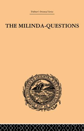 The Milinda-Questions: An Inquiry into its Place in the History of Buddhism with a Theory as to its Author, 1st Edition (Paperback) book cover