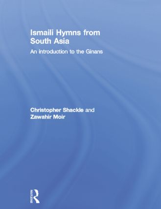 Ismaili Hymns from South Asia: An Introduction to the Ginans, 1st Edition (Paperback) book cover