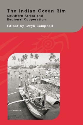 The Indian Ocean Rim: Southern Africa and Regional Cooperation, 1st Edition (Paperback) book cover