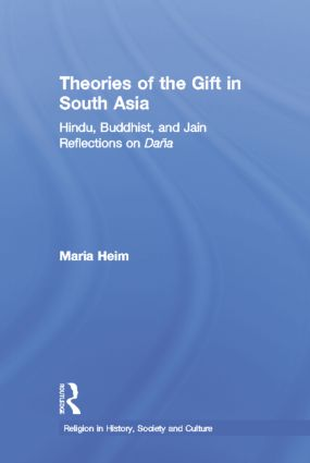 Theories of the Gift in South Asia