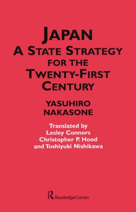 Japan - A State Strategy for the Twenty-First Century: 1st Edition (Paperback) book cover