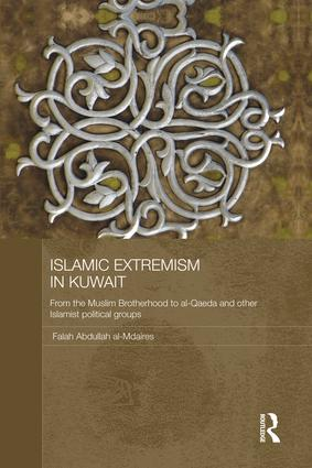 Islamic Extremism in Kuwait: From the Muslim Brotherhood to Al-Qaeda and other Islamic Political Groups, 1st Edition (Paperback) book cover