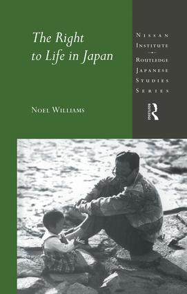The Right to Life in Japan: 1st Edition (Paperback) book cover