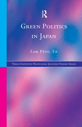 Green Politics in Japan: 1st Edition (Paperback) book cover