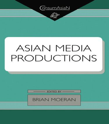 Asian Media Productions: 1st Edition (Paperback) book cover
