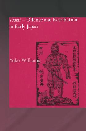 Tsumi - Offence and Retribution in Early Japan: 1st Edition (Paperback) book cover