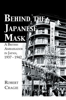 Behind The Japanese Mask: 1st Edition (Paperback) book cover