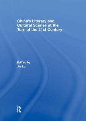 China's Literary and Cultural Scenes at the Turn of the 21st Century: 1st Edition (Paperback) book cover