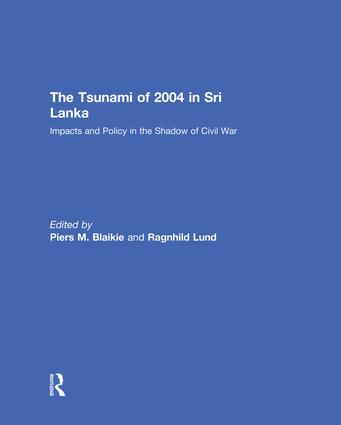 The Tsunami of 2004 in Sri Lanka: Impacts and Policy in the Shadow of Civil War, 1st Edition (Paperback) book cover