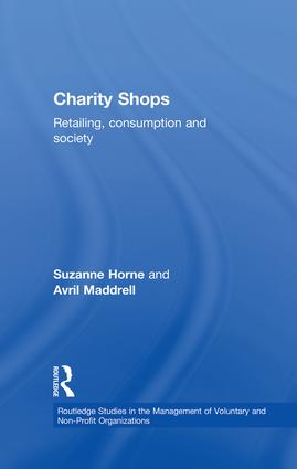 Charity Shops: Retailing, Consumption and Society, 1st Edition (Paperback) book cover