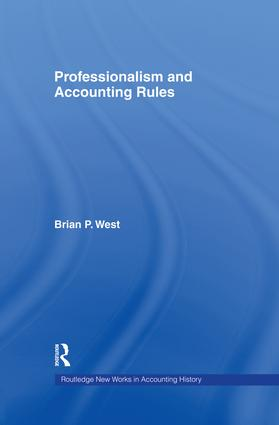 Professionalism and Accounting Rules: 1st Edition (Paperback) book cover