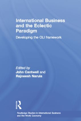 International Business and the Eclectic Paradigm: Developing the OLI Framework, 1st Edition (Paperback) book cover