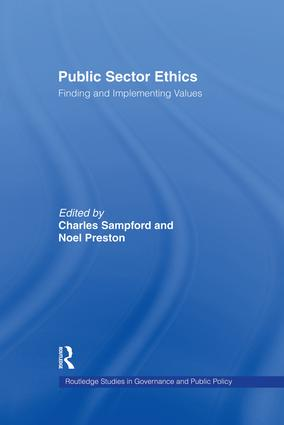 Public Sector Ethics: Finding and Implementing Values, 1st Edition (Paperback) book cover