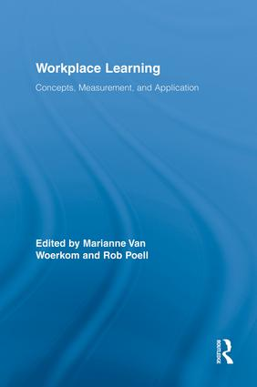 Workplace Learning: Concepts, Measurement and Application book cover
